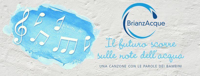 Il Futuro Scorre Sulle Note Dellacqua Una Canzone Per Brianzacque
